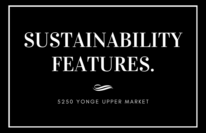 5250 Yonge Street North York Commercial Retail Sustainability Features.